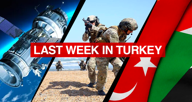 Turkey-Azerbaijan-Pakistan joint military exercises; Turkish envoy in Sudan on Turkey's diplomatic position in Africa; Turksat-6A satellite launch deal signed with Elon Musk's SpaceX